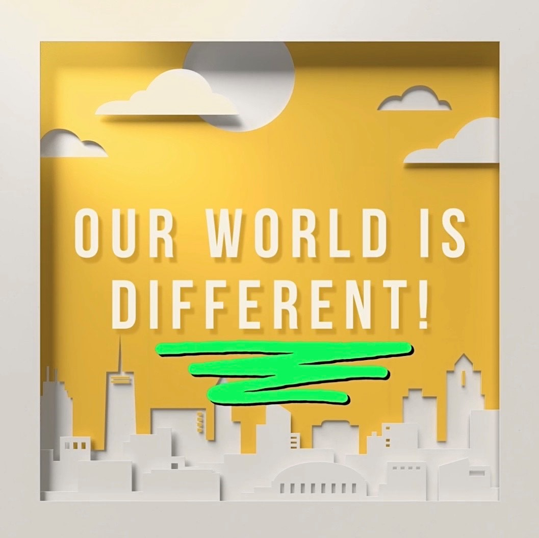 """Our World is Different"" floats in front of a white skyline with yellow background"